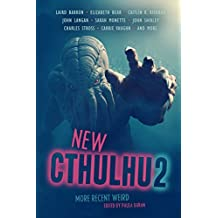 New Cthulhu 2: More Recent Weird (English Edition)