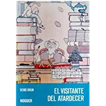 Visitante del atardecer, el (Noguer Historico)