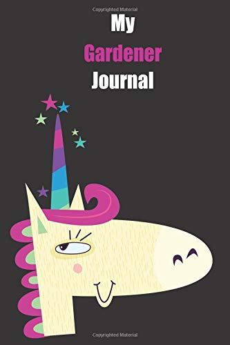 My Gardener Journal: With A Cute Unicorn, Blank Lined Notebook Journal Gift Idea With Black Background Cover