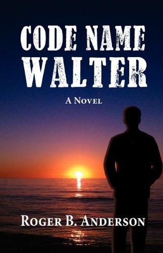 Code Name Walter, a Novel Cover Image