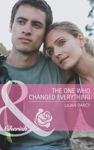 The One Who Changed Everything (Mills & Boon Cherish)