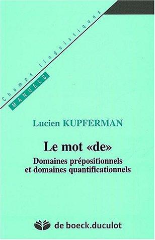 Le mot : Domaines prépositionnels et domaines quantitatifs