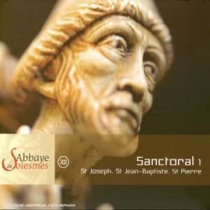 Chant Grégorien à Solesmes - Sanctoral / Messe de St Joseph, Messe de St Jean-Baptiste / Fête de St Pierre  (vol.12)