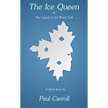 The Ice Queen & The Legend of the Winter Folk