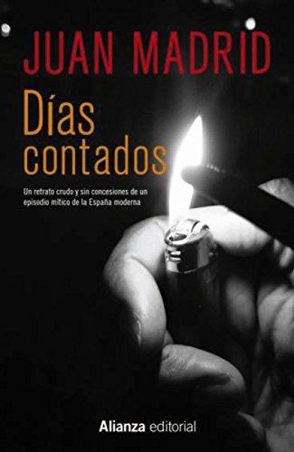 Días contados (13/20) por Juan Madrid