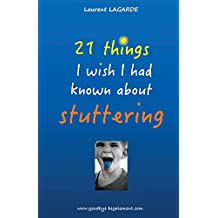 21 things I wish I had known about stuttering