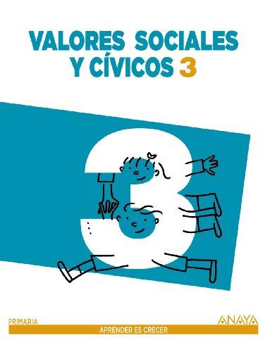 Valores Sociales y Cívicos 3 (Aprender es crecer)