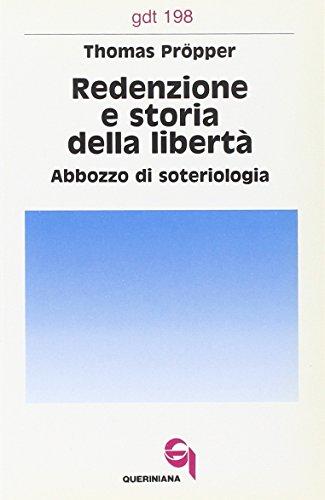 redenzione-e-storia-della-liberta-abbozzo-di-soteriologia