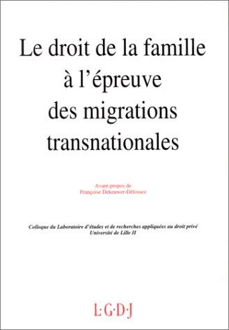 Le droit de la famille à l'épreuve des migrations transnationales : Actes des journées d'études des 3 et 4 décembre 1992, [Lille]
