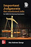 """The book """"Important Judgments that Transformed India"""" presents an easy understanding of the landmark Court cases that everyone needs to know about. The way democracy now functions in India, owe a lot to many of these Supreme Court judgments. It is..."""