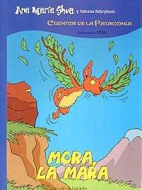 Mora, La Mara por Ana Maria Shua