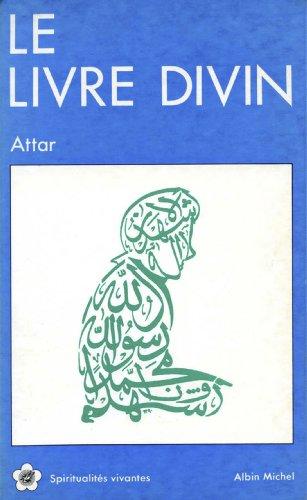 Le Livre divin par Farid-ud Din Attar
