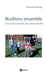 "Afficher ""Braillons ensemble"""