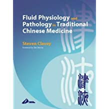 Fluid Physiology and Pathology in Traditional Chinese Medicine, 2e