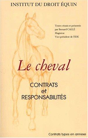 Le Cheval : Contrats et responsabilité