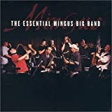 Songtexte von Mingus Big Band - The Essential Mingus Big Band
