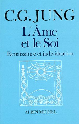 AME Et Le Soi (L') (Collections Sciences - Sciences Humaines) par Carl Jung