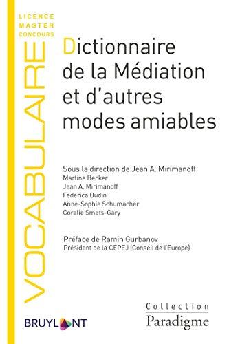 Dictionnaire de la médiation et d'autres modes amiables par Martine Becker