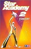 Star Academy 2, le concert [VHS]