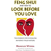 Feng Shui and How to Look Before You Love