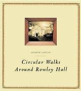 Circular Walks Around Rowley Hall (Atlas Anti-classics)