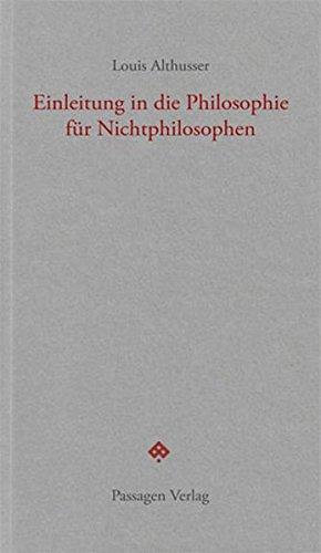 Einleitung in die Philosophie für Nichtphilosophen (Passagen forum)
