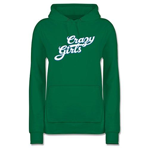 Shirtracer Typisch Frauen - Crazy Girls - XXL - Grün - JH001F - Damen Hoodie