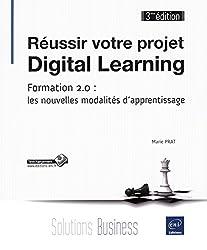 Réussir votre projet Digital Learning - Formation 2.0