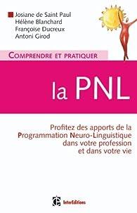 Comprendre et pratiquer la PNL par Josiane de Saint Paul