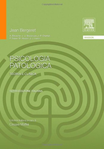 Psicologia patologica. Teoria e clinica