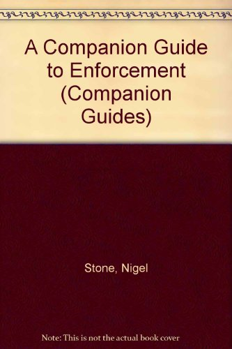 A Companion Guide to Enforcement (Companion Guides)