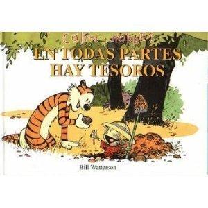 Calvin y Hobbes: En Todas Partes Hay Tesoros (There's Treasure Everywhere) by Bill Watterson (2001) Paperback