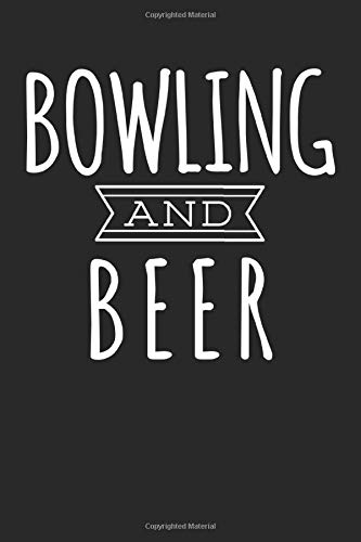 Bowling And Beer: Blank Lined Notebook Journal