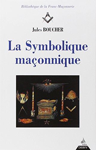 La symbolique maçonnique par Jules Boucher