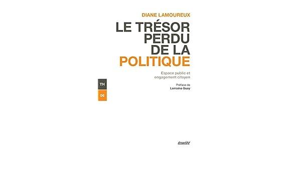 tresor perdu de la politique le espace public et engagement citoyen