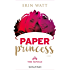 Paper Princess (versione italiana) (The Royals Vol. 1)
