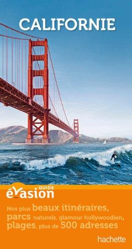 Guide Evasion Californie par Isabelle Villaud