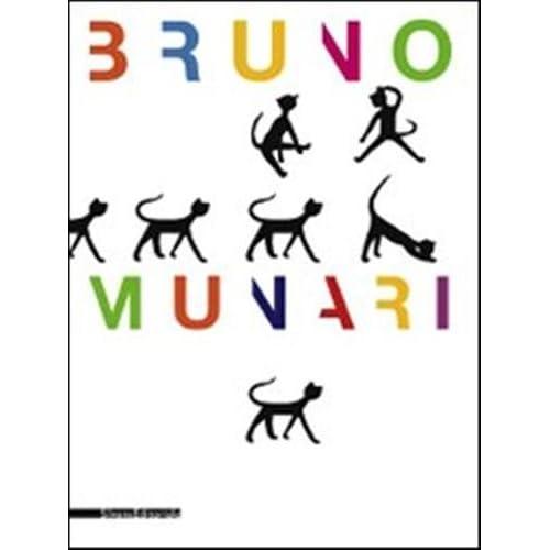 Bruno Munari. Ediz. Illustrata