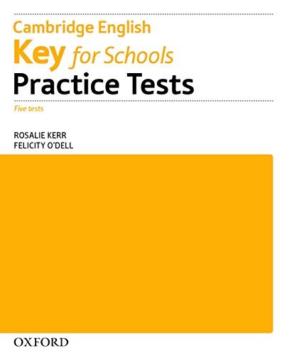 Key for Schools Practice Tests without Key Pack por Rosalie Kerr