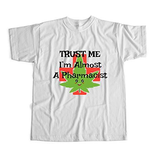 7f8097a5e Trust Me I'm Almost A Pharmacist Tshirt Pharmacist Tshirt Unisexe Blanc S