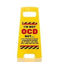SOLEFAVORS OCD Desk Warning Sign