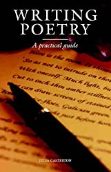 Writing Poetry: A Practical Guide