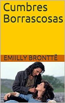 Cumbres Borrascosas por Emiilly  Bronttë epub