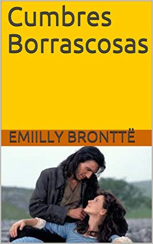 Cumbres Borrascosas por Emiilly  Bronttë