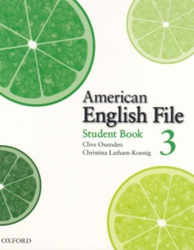 American English File 3 Student Book 1st edition by Oxenden, Clive, Latham-Koenig, Christina, Seligson, Paul (2008) Paperback