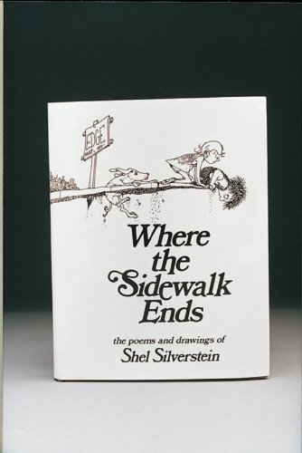 Where the Sidewalk Ends - Children's Book - Hardcover