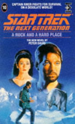 Cover of Rock and a Hard Place (Star Trek: The Next Generation 10)