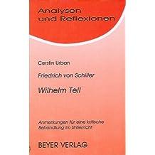 Analysen und Reflexionen, Bd.5, Friedrich Schiller 'Wilhelm Tell'