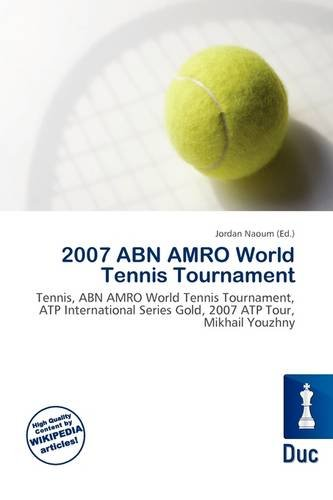 2007-abn-amro-world-tennis-tournament