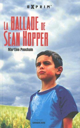 La ballade de Sean Hopper | Pouchain, Martine,. Auteur